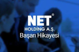Net Holding Başarı Öyküsü